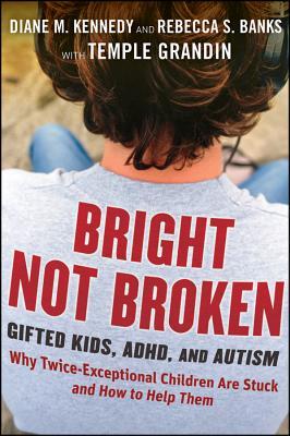 Bright Not Broken By Kennedy, Diane M.